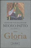 Gloria. Una estetica teologica. Vol. 7: Nuovo patto