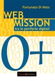 Web mission. Tra le periferie digitali