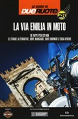 La via Emilia in moto