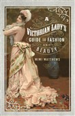a victorian lady's guide ...