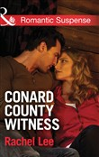 Conard County Witness (Mills & Boon Romantic Suspense) (Conard County: The Next Generation, Book 27)