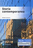 Storia contemporanea. Ediz. Mylab. Con Contenuto digitale per download e accesso on line