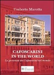 Cafoscarini in the world. La presenza dei cafoscarini nel mondo