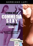 Storia della commedia sexy all'italiana. Vol. 2: Da Giuliano Carnimeo a Franco Bottari