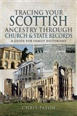 Tracing Your Scottish Ancestry through Church and State Records