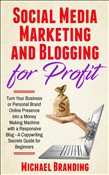Social Media Marketing and Blogging for Profit