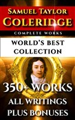 Samuel Taylor Coleridge Complete Works – World's Best Collection