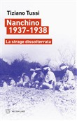 Nanchino 1937-1938. La strage dissotterrata