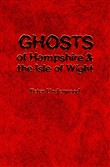 ghosts of hampsire and th...
