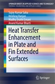 Heat Transfer Enhancement in Plate and Fin Extended Surfaces