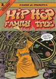 Hip-hop family tree. Vol. 2: 1981-1983
