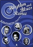 Rhythm and Blues Revue. Con DVD