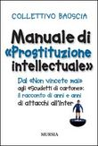 Manuale di Prostituzione intellectuale