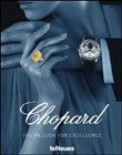 Chopard. The passion for excellence 1860-2010. Ediz. illustrata