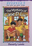 Mystery of Case D. Luc, The (Cul-de-sac Kids Book #6)