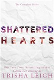 Shattered Hearts: The Complete Series