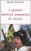 Piccoli martiri assassini di Allah
