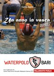 Un anno in vasca 2016/17. Waterpolo Bari