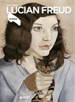Lucian Freud. Ediz. illustrata