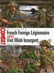 French Foreign Légionnaire vs Viet Minh Insurgent