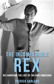 The Incomparable Rex: Rex Harrison
