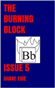 the burning block issue 5