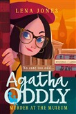 Murder at the Museum (Agatha Oddly, Book 2)