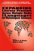 Expanding Literacy Practices Across Multiple Modes and Languages for Multilingual Students