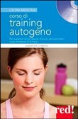 Corso di training autogeno. Con CD Audio