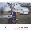 Petra Mrsa. Nova Skola / New school. Ediz. italiana