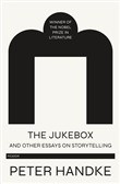 The Jukebox and Other Essays on Storytelling