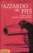 l'azzardo del 1915. come ...