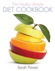 The Healthy Lifestyle Diet Cookbook