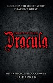Dracula: Includes the short story Dracula's Guest and a special introduction by J.D. Barker
