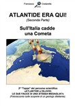 ATLANTIDE ERA QUI! (Seconda Parte)