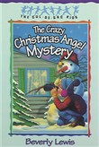 Crazy Christmas Angel Mystery, The (Cul-de-sac Kids Book #3)