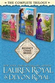 Regency Chase Brides: The Complete Trilogy