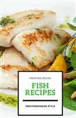 "Fish Recipes "" Mediterranean Style """