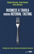 Business a tavola ovvero referral tasting