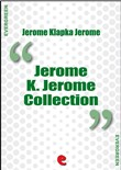 jerome k. jerome collecti...