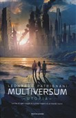 Utopia. Multiversum Vol. 3