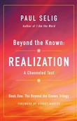 Beyond the Known: Realization