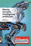 Mente, cervello, intelligenza artificiale. Ediz. Mylab. Con Contenuto digitale per download e accesso on line