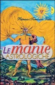 Le manie astrologiche