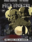 Una lunga scia di sangue. Pulp stories