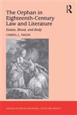 The Orphan in Eighteenth-Century Law and Literature