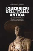I guerrieri dell'Italia antica