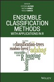 Ensemble Classification Methods with Applications in R