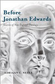 Before Jonathan Edwards