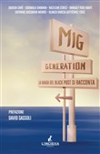 Mig generation. La banda del Black Post si racconta